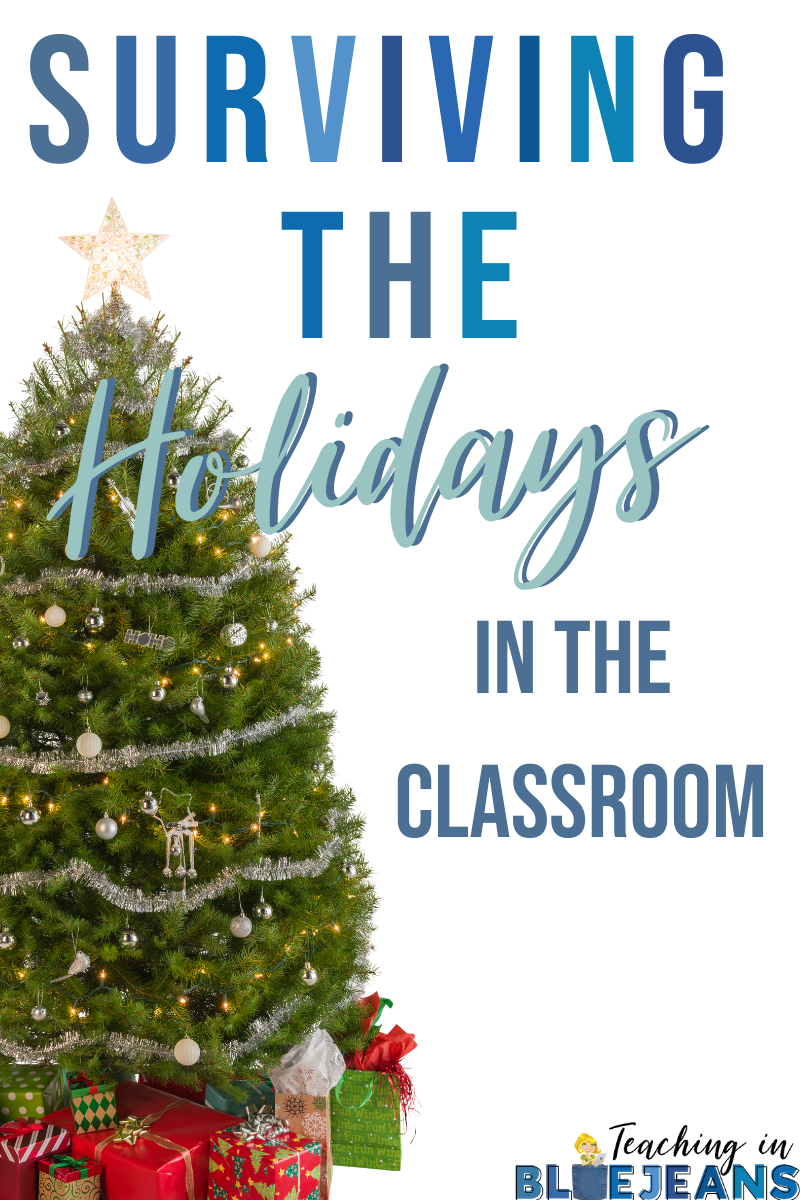 3 tips for surviving the holidays in the classroom