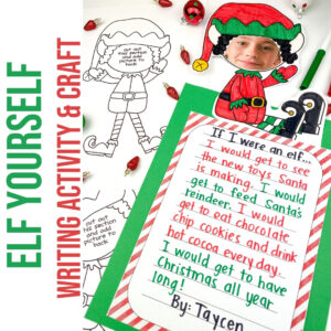 elf yourself holiday writing activity and craft