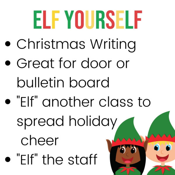 elf yourself at school a holiday writing craft