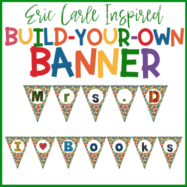 Build Your Own Banner for your Classroom
