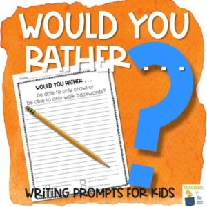 would you rather writing prompts in printable and digital formats