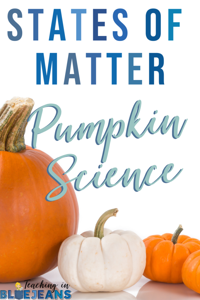 Teaching about States of Matter using Pumpkins is a great fall pumpkin science activity
