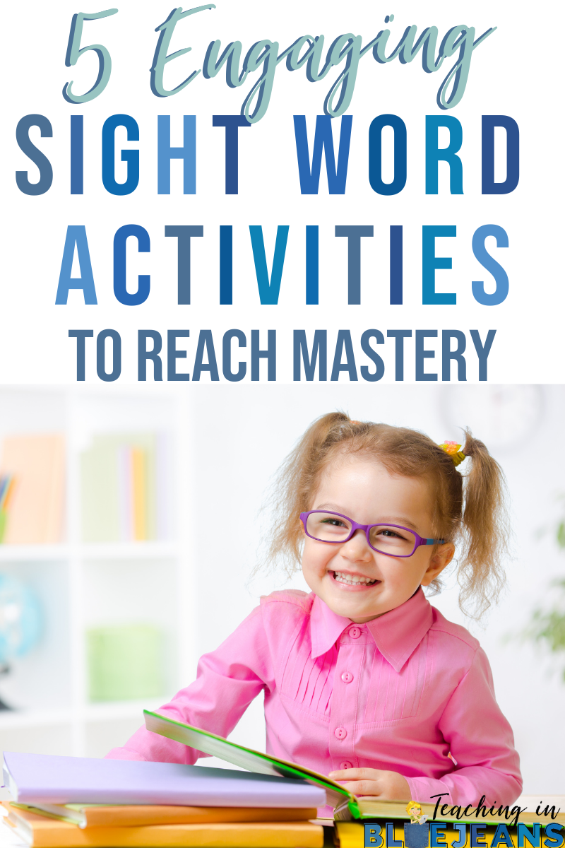 fun and engaging sight word activities to help your students reach mastery