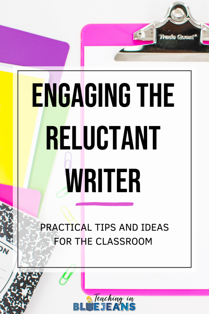 engaging the reluctant writer with practical tips and ideas