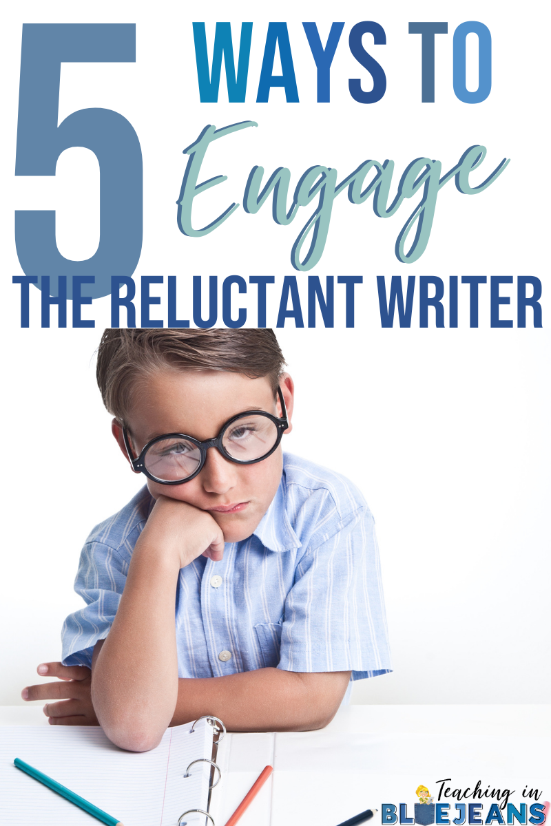 5 Ways to Engage the Reluctant Writer - Tips and Ideas for making writing fun so students can learn these important skills.